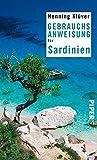 Gebrauchsanweisung f�r Sardinien (Piper Taschenbuch 95535)