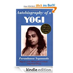 Autobiography of a Yogi (Reprint of Original 1946 Edition)