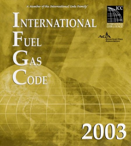 2003 International Fuel Gas Code - Loose-Leaf - ICC (distributed by Cengage Learning) - IC-3600L03 - ISBN: 1892395657 - ISBN-13: 9781892395658