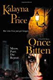 Once Bitten: The Haven Series (Novel of Haven) (Volume 1)