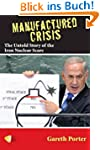 Manufactured Crisis: The Untold Story...