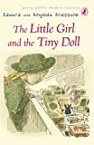 Little Girl and the Tiny Doll (Puffin Modern Classics) (0141325364) by Ardizzone, Edward