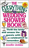 The Everything Wedding Shower Book (Everything®)