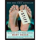 Stiffby Mary Roach
