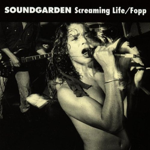 Screaming Life / Fopp by Soundgarden (1990) Audio CD