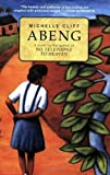 img - for Abeng unknown Edition by Cliff, Michelle (1995) book / textbook / text book