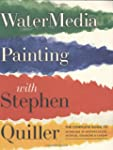 Watermedia Painting with Stephen Quil...