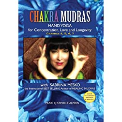 CHAKRA MUDRAS Hand Yoga for Concentration, Love and Longevity