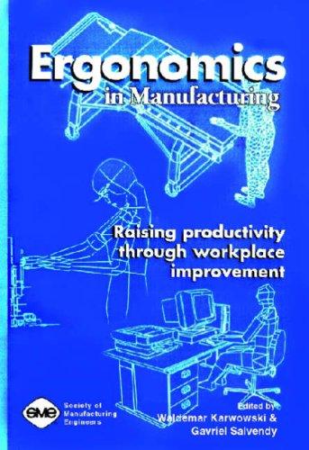 Ergonomics in Manufacturing: Raising Productivity through...