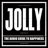 The Audio Guide to Happiness (Pt. 1)