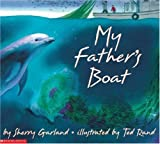My Father's Boat (0590478680) by Garland, Sherry