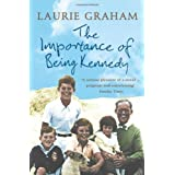 The Importance of Being Kennedyby Laurie Graham