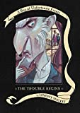 The Trouble Begins: A Box of Unfortunate Events, Books 1-3 (The Bad Beginning; The Reptile Room; The Wide Window) (006029809X) by Snicket, Lemony