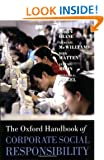 The Oxford Handbook of Corporate Social Responsibility (Oxford Handbooks in Business and Management)