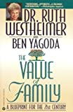 The Value of Family: A Blueprint for the 21st Century (0446673366) by Ruth Westheimer