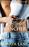 RESCUED BY THE RANCHER