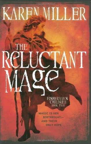 Image of The Reluctant Mage (Fisherman's Children)