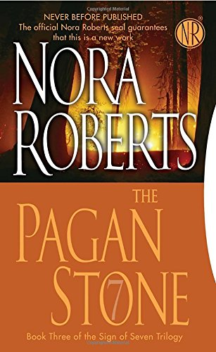The Pagan Stone (Sign of Seven, Book 3), Roberts, Nora
