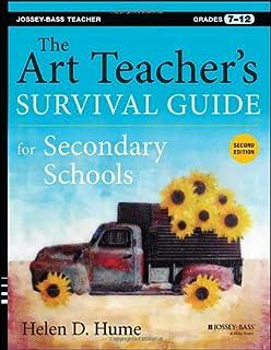 Book Cover: The Art Teacher's Survival Guide for Secondary Schools: Grades 7-12