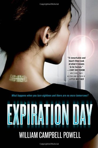 Expiration Date by William Campbell Powell