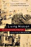 img - for Living Mission: The Vision and Voices of New Friars book / textbook / text book