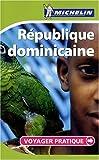 echange, troc Collectif Michelin - Voyager Pratique République dominicaine