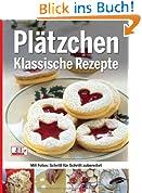 Plätzchen - Klassische Rezepte
