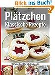 Pl�tzchen - Klassische Rezepte