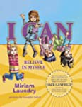 I CAN Believe in Myself (I CAN Book S...
