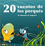 img - for 20 cuentos de los porques/ 20 Why Stories (Spanish Edition) book / textbook / text book