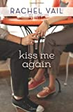 Kiss Me Again (If We Kiss)