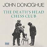 The Death's Head Chess Club   John Donoghue