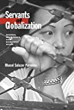 img - for Servants of Globalization: Women, Migration, and Domestic Work 1st (first) Edition by Rhacel Salazar Parrenas published by Stanford University Press (2001) book / textbook / text book