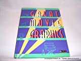 img - for Great Movie Graphics book / textbook / text book