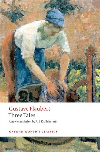 Three Tales (Oxford World's Classics)
