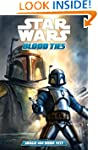 Star Wars: Blood Ties Jango and Boba...