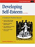 Developing Self-Esteem, Revised Edition: A Guide for Positive Success (50 Minute)