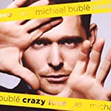"Crazy Lovevon ""Michael Bubl�"""