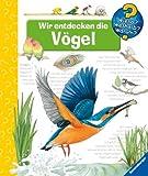 Wir entdecken die Vögel (Wieso? Weshalb? Warum?) - Patricia Mennen