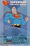 Superman, Für alle Zeiten, Bd.4, Winter (3551724105) by Loeb, Jeph