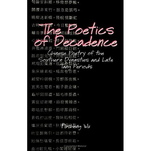 The Poetics of Decadence (Suny Series in Chinese Philosophy and Culture)