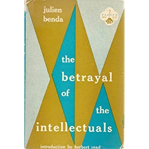 Amazon.com: The Betrayal of the Intellectuals (La Trahison des ...