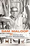 Sam Maloof: 36 Views of a Master Wood...