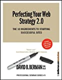 Perfecting Your Web Strategy 2.0