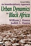 img - for Urban Dynamics in Black Africa: An Interdisciplinary Approach book / textbook / text book