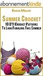 Summer Crochet: 10 DYI Crochet Patter...