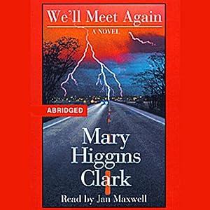 We'll Meet Again | [Mary Higgins Clark]