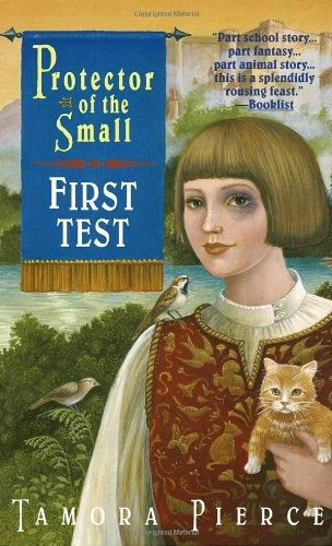 Cover of First Test: Book 1 of the Protector of the Small Quartet