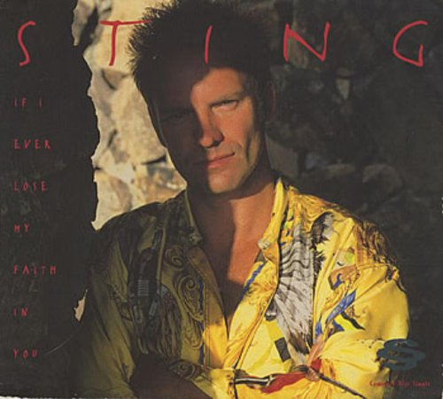 Sting - If I Ever Lose My Faith In You - Zortam Music