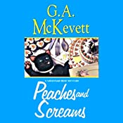 Peaches and Screams: Savannah Reid, Book 7 | G. A. McKevett